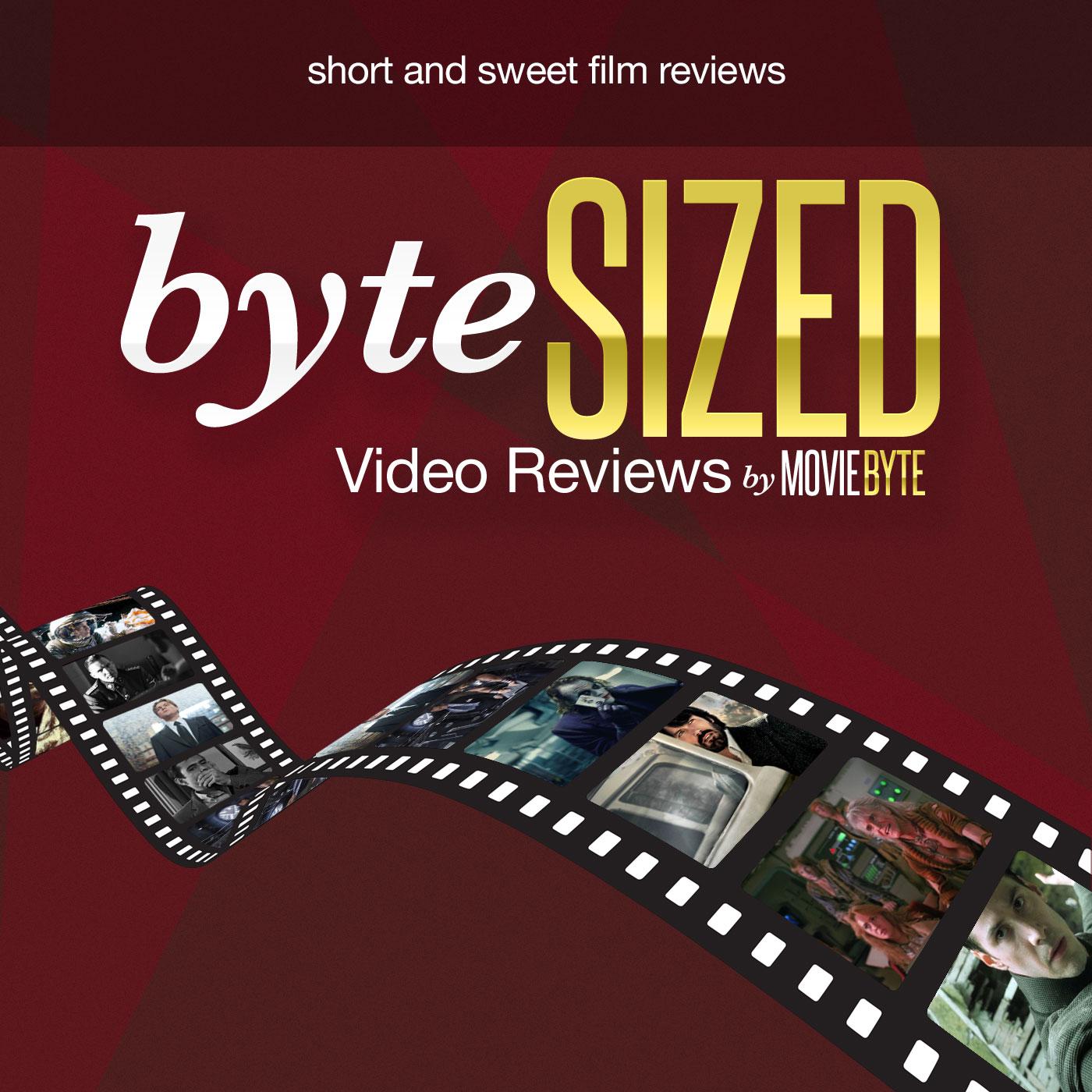 ByteSized Video Reviews