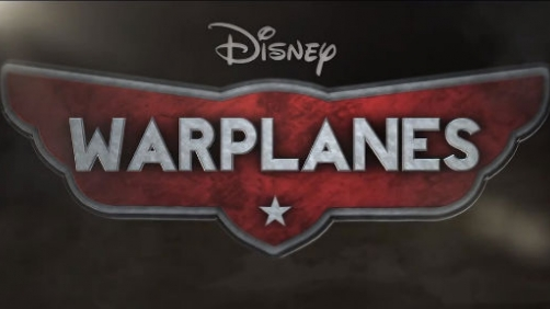 'Warplanes' — A Gritty Idea for Disney's Planes Franchise