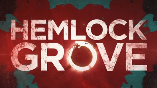 'Hemlock Grove' Netflix Original Series